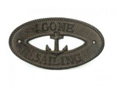Cast Iron Gone Sailing with Anchor Sign 8