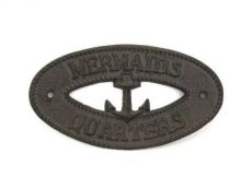 Cast Iron Mermaids Quarters with Anchor Sign 8