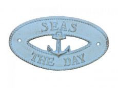 Rustic Light Blue Cast Iron Seas the Day with Anchor Sign 8