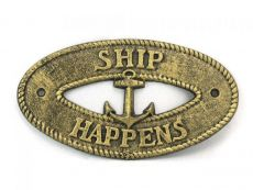 Antique Gold Cast Iron Ship Happens with Anchor Sign 8