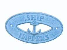 Light Blue Whitewashed Cast Iron Ship Happens with Anchor Sign 8