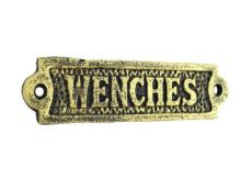 Rustic Gold Cast Iron Wenches Sign 6