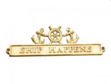 Brass Ship Happens Sign with Ship Wheel and Anchors 12