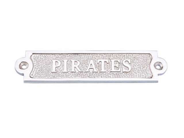 Chrome Pirates Sign 6