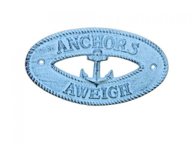 Dark Blue Whitewashed Cast Iron Anchors Aweigh with Anchor Sign 8