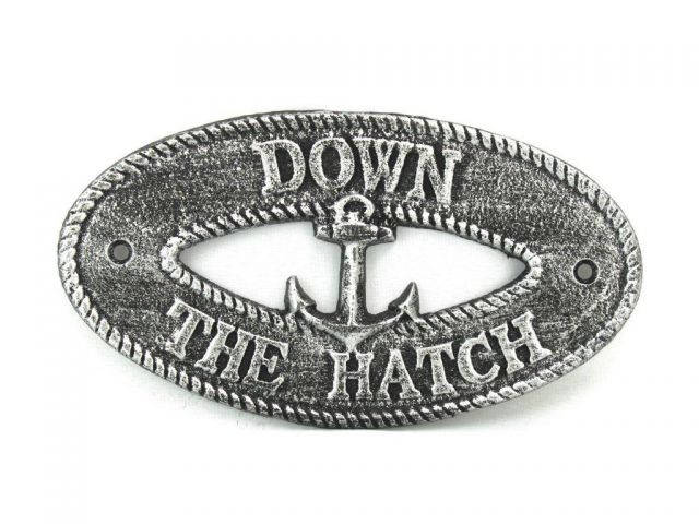 Antique Silver Cast Iron Down the Hatch with Anchor Sign 8