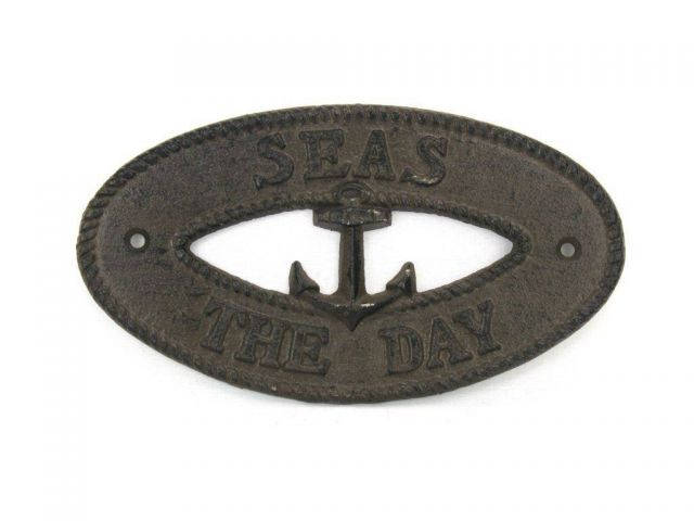Cast Iron Seas the Day with Anchor Sign 8