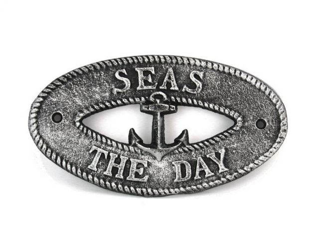 Antique Silver Cast Iron Seas the Day with Anchor Sign 8