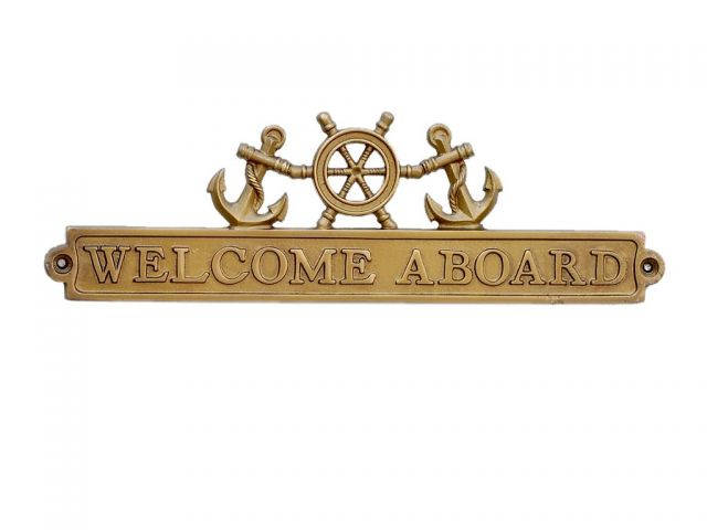 Antique Brass Welcome Aboard Sign with Ship Wheel and Anchors 12