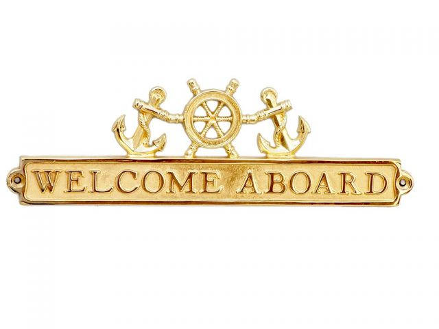 Brass Welcome Aboard Sign with Ship Wheel and Anchors 12
