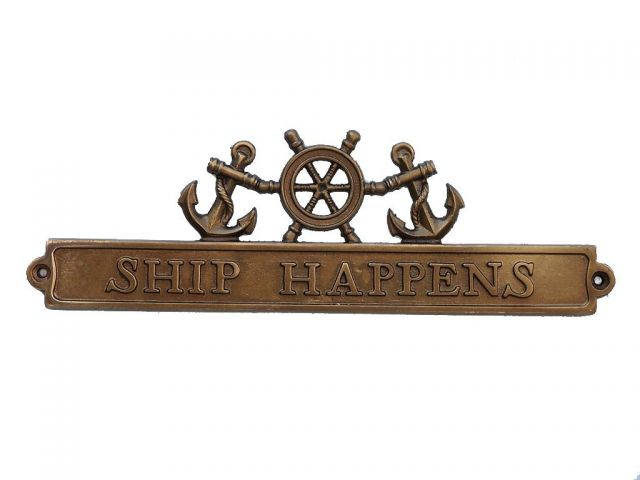Antique Brass Ship Happens Sign with Ship Wheel and Anchors 12